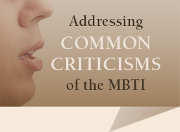 Misconceptions about the MBTI Assessment